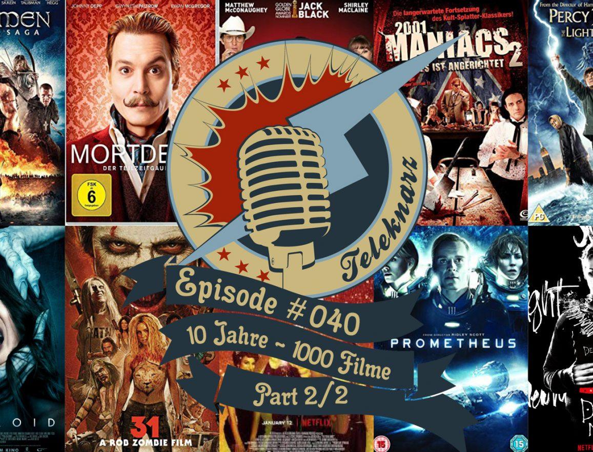 episode_40_10_Jahre_1000_Filme_Part2